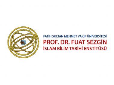 Prof. Dr. Fuat Sezgin İslam Bilim Tarihi Enstitüsü